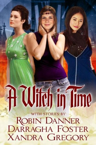 A Witch In Time  by  Robin Danner