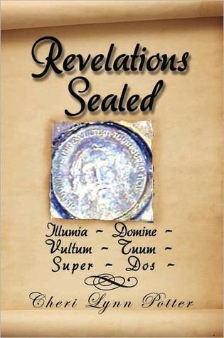 Revelations Sealed  by  Cheri Lynn Potter