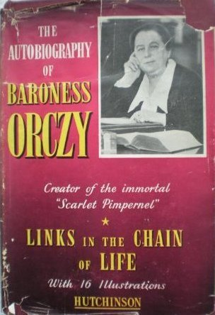 Links in the Chain of Life  by  Emmuska Orczy