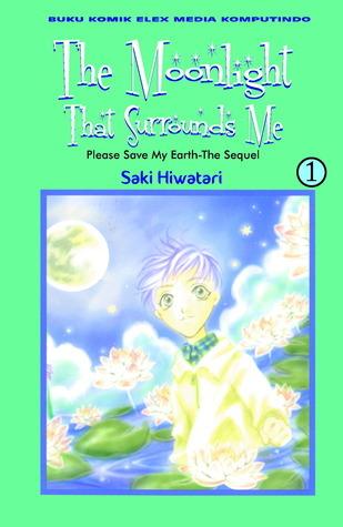 The Moonlight That Surrounds Me Vol. 01  by  Saki Hiwatari