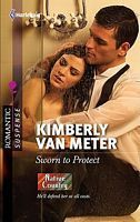 Sworn to Protect (Native Country, #1) (Harlequin Romantic Suspense #1666)  by  Kimberly Van Meter