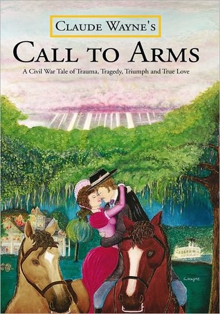 Call To Arms  by  Claude Wayne