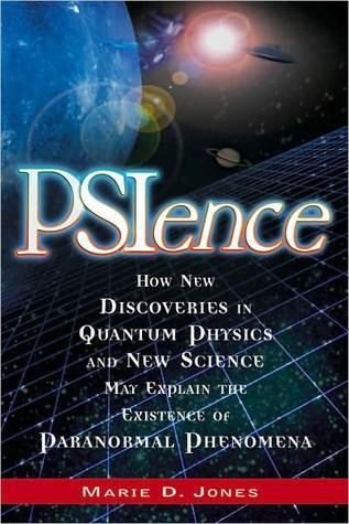 PSIence  by  Marie D. Jones