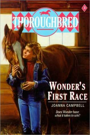 Wonders First Race (Thoroughbred, #3)  by  Joanna Campbell