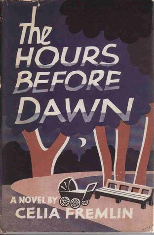 The Hours Before Dawn  by  Celia Fremlin