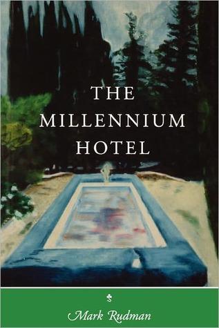 The Millennium Hotel: The Rider Quintet, Vol. 2 Mark Rudman