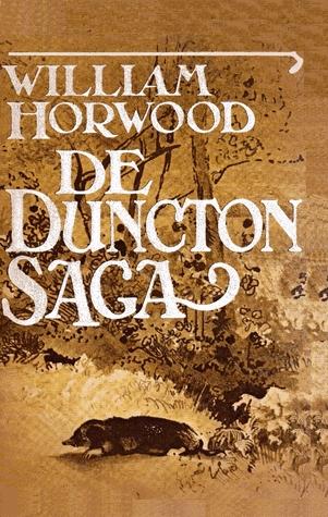 De Duncton Saga (Duncton kronieken, #1)  by  William Horwood