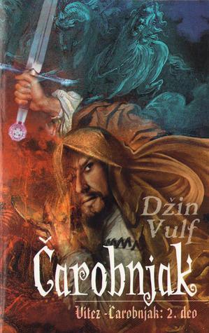 Čarobnjak (The Wizard Knight, #2)  by  Gene Wolfe