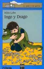 Ingo y Drago  by  Mira Lobe