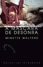 A Máscara de Desonra  by  Minette Walters