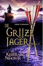 De Keizer van Nihon-Ja (De Grijze Jager, #10)  by  John Flanagan
