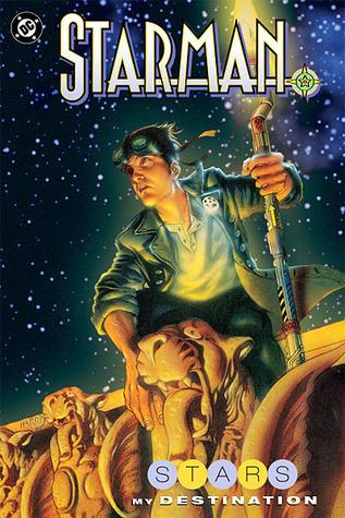 Starman: Stars My Destination (Starman) (Book 8)  by  James Robinson