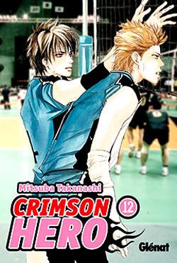 Crimson Hero 12 [Spanish Edition]  by  Mitsuba Takanashi