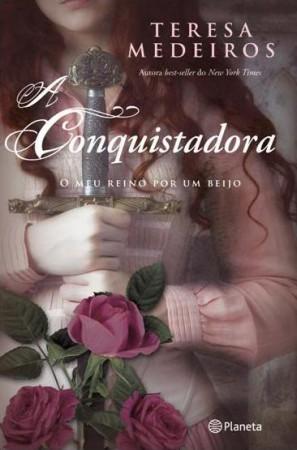 A Conquistadora  by  Teresa Medeiros