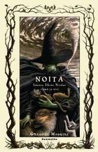 Noita  by  Gregory Maguire