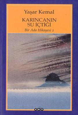 Karıncanın Su İçtiği (Bir Ada Hikayesi 2)  by  Yaşar Kemal