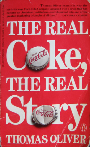 The Real Coke, the Real Story Thomas Oliver