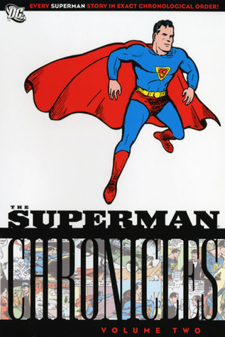 The Superman: Chronicles: v. 2 Jerry Siegel