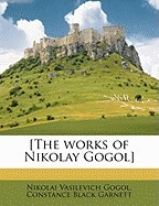 The works of Nikolay Gogol  by  Nikolai Gogol