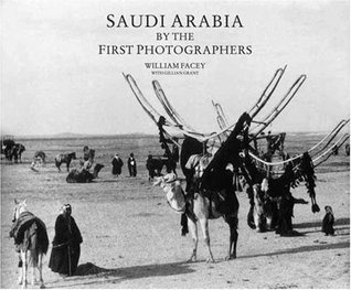 Kuwait the First Photographers by William Facey