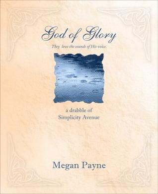 God of Glory Megan Payne