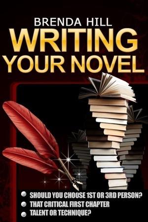 Writing Your Novel Brenda  Hill