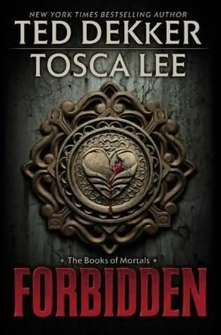 Forbidden (The Books of Mortals, #1) Ted Dekker