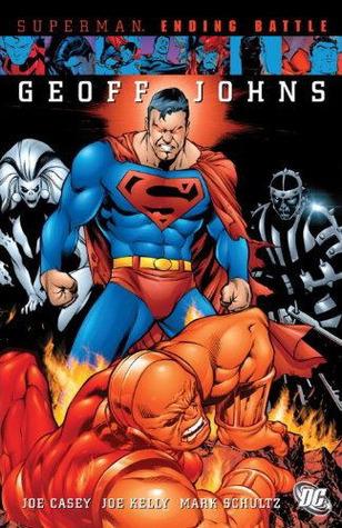 Superman: Ending Battle  by  Geoff Johns