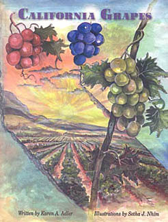 California Grapes  by  Karen A. Adler