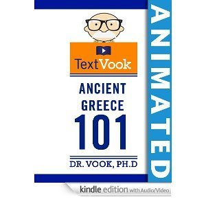 Ancient Greece 101: The Animated TextVook Dr. Vook