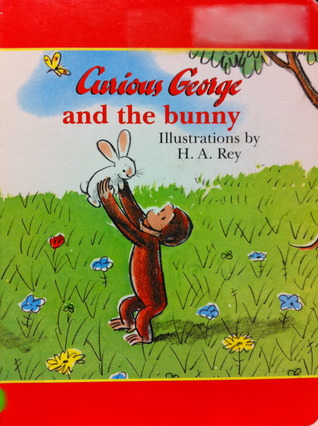 Curious George And The Bunny H.A. Rey