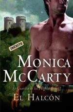 El halcón (La guardia de los Highlanders, #2) Monica McCarty