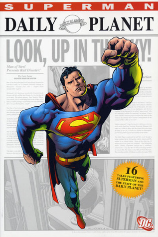 Superman: The Daily Planet Elliot S. Maggin