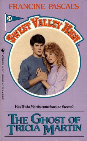 The Ghost of Tricia Martin (Sweet Valley High, # 64)  by  Francine Pascal