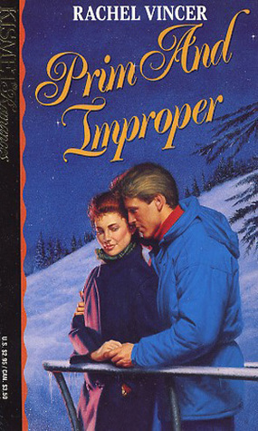 Prim and Improper (Kismet #146) Rachel Vincer