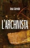 L archivista  by  Anna Valentini