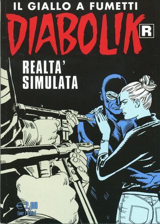 Diabolik R n. 566: Realtà simulata Patricia Martinelli