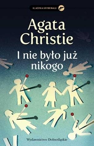 I nie było już nikogo Agatha Christie