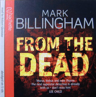 From The Dead (Tom Thorne, #9) Mark Billingham