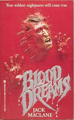 Blood Dreams  by  Jack MacLane