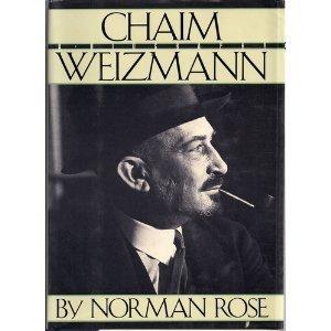 Chaim Weizmann: 2a Biography  by  Norman A. Rose
