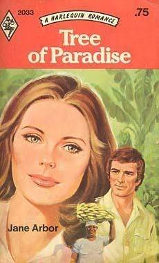 Tree of Paradise (Harlequin Romance, 2033)  by  Jane Arbor
