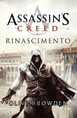 Assassins Creed: Rinascimento  by  Oliver Bowden
