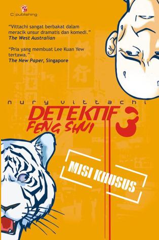 Detektif Feng Shui 3: Misi Khusus Nury Vittachi
