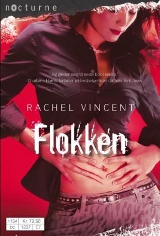 Flokken (Shifters #3)  by  Rachel Vincent