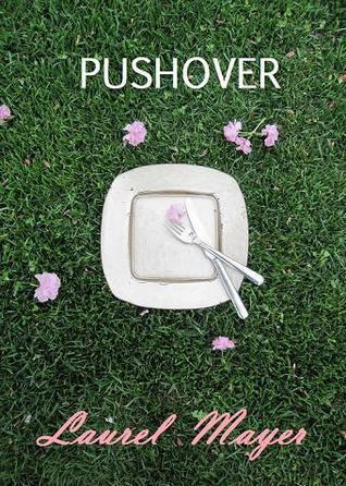 Pushover Laurel Mayer