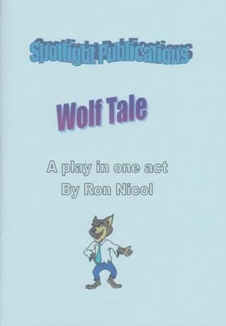Wolf Tale Ron Nicol