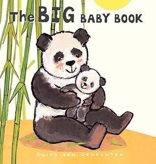 The Big Baby Book  by  Guido Van Genechten