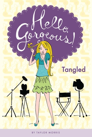 Tangled (Hello, Gorgeous! #3)  by  Taylor Morris