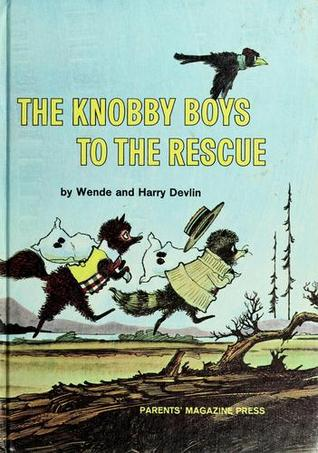 The Knobby Boys to the Rescue Wende Devlin